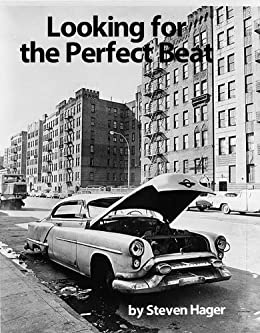 Looking for the Perfect Beat by [Steven Hager]