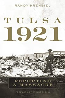 Tulsa, 1921: Reporting a Massacre