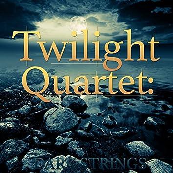 Twilight Quartet: Dark Strings
