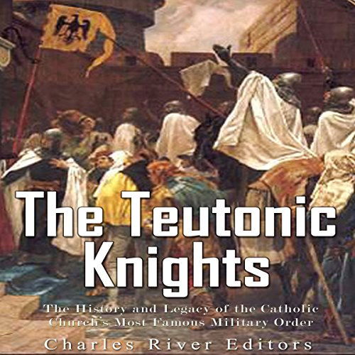 The Teutonic Knights audiobook cover art