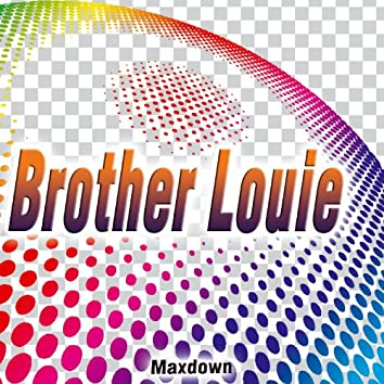 Brother Louie - Single