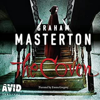 The Coven     Beatrice Scarlet, Book 2              By:                                                                                                                                 Graham Masterton                               Narrated by:                                                                                                                                 Emma Gregory                      Length: 12 hrs and 28 mins     17 ratings     Overall 4.4