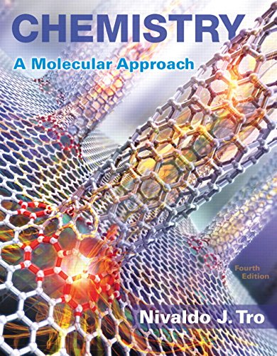 Compare Textbook Prices for Chemistry: A Molecular Approach 4 Edition ISBN 9780134112831 by Tro, Nivaldo J.