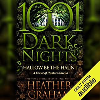 Hallow Be the Haunt     A Krewe of Hunters Novella - 1001 Dark Nights              By:                                                                                                                                 Heather Graham                               Narrated by:                                                                                                                                 Paul Boehmer                      Length: 3 hrs and 48 mins     69 ratings     Overall 4.6