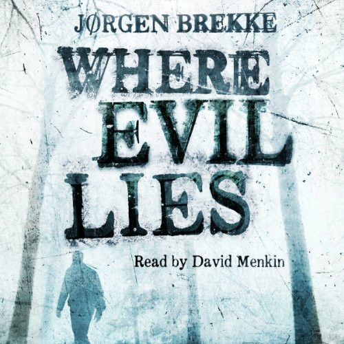 Where Evil Lies audiobook cover art