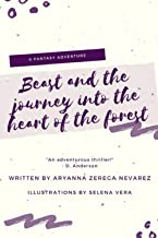 Beast and the Journey Into the Forest