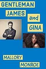 Gentleman James and Gina (The Rags to Romance Series Book 4) Kindle Edition
