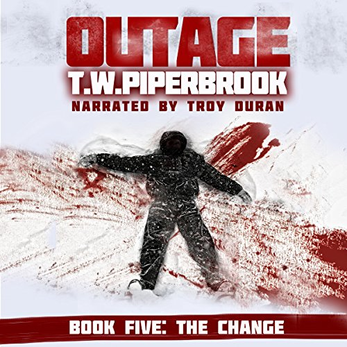 Outage 5: The Change (Werewolf Horror Suspense Series) audiobook cover art