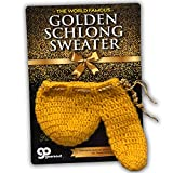 Golden Schlong Sweater - Hilarious Holiday Gag Gift for Dad - Funny Winter Underwear - Be Prepared - Cold Weather Gear