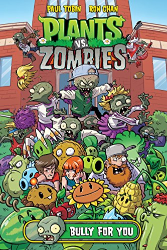 Plants vs. Zombies Volume 3: Bully For You (English Edition)