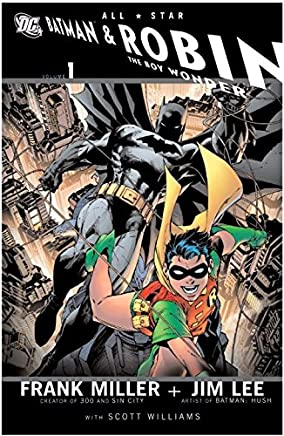 [All Star Batman and Robin the Boy Wonder: Vol 01] (By (artist)  Jim Lee , By (author)  Frank Miller) [published: July, 2008]