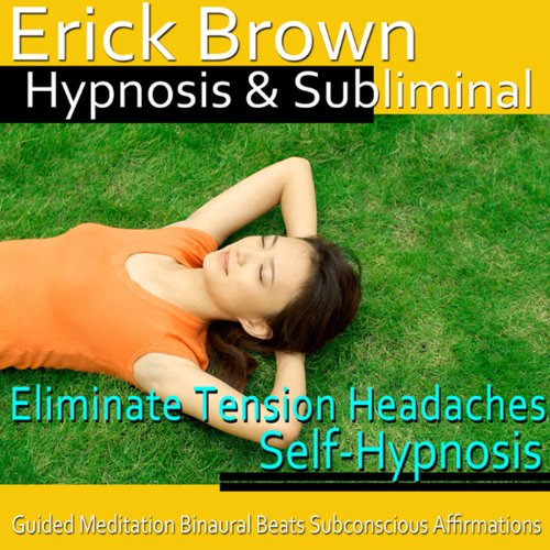 Eliminate Tension Headaches Hypnosis  By  cover art