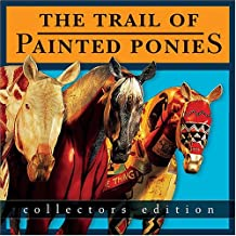 The Trail of Painted Ponies, Collectors Edition