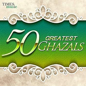 50 Greatest Ghazals