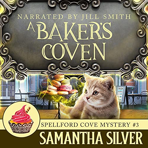 A Baker's Coven: Spellford Cove Mystery, Book 3