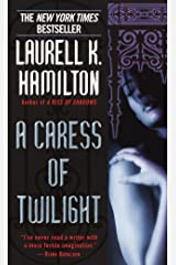 A Caress of Twilight (A Merry Gentry Novel Book 2) Kindle Edition