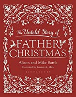 The Untold Story of Father Christmas