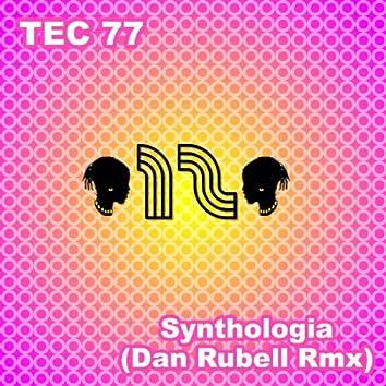 Synthologia (Dan Rubell Remix)
