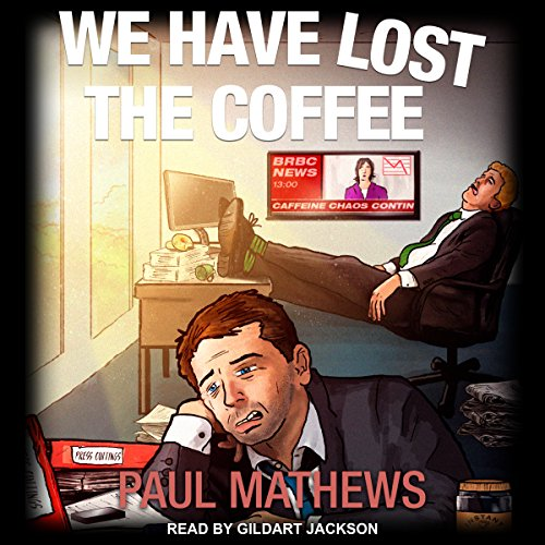 We Have Lost the Coffee audiobook cover art