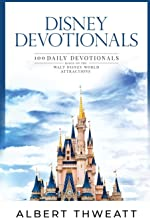 Download Disney Devotionals: 100 Daily Devotionals Based on the Walt Disney World Attractions PDF