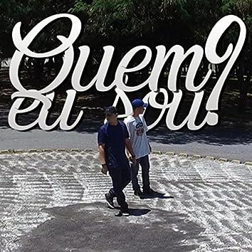 Quem Eu Sou? (feat. T.C. Punters & Oliveira)