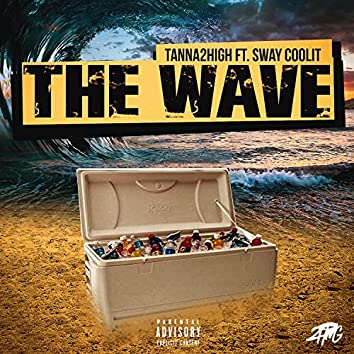 The Wave (feat. Sway Coolit)