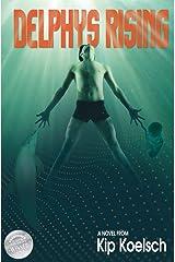 Delphys Rising Kindle Edition