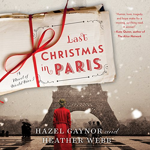 Last Christmas in Paris     A Novel of World War I              De :                                                                                                                                 Hazel Gaynor,                                                                                        Heather Webb                               Lu par :                                                                                                                                 Alex Wyndham,                                                                                        Billie Fulford-Brown,                                                                                        Morag Sims,                   and others                 Durée : 8 h et 8 min     Pas de notations     Global 0,0