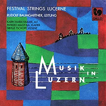 Musik in Luzern: Werke für Streichorchester (Works for String Orchestra)