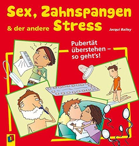 Sex, Zahnspangen und der andere Stress: Pubertät überstehen - so geht's!
