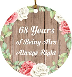 68th Anniversary 68 Years of Being Mrs Always Right - Circle Wood Ornament B Christmas Tree Hanging Decor - for Wife Husba...