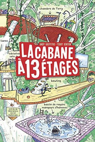 La cabane a 13 etages: La cabane à 13 étages (La Cabane à 13 étages poche (1))