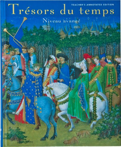 Tresors Du Temps: Niveau Avance? (French and English Edition)