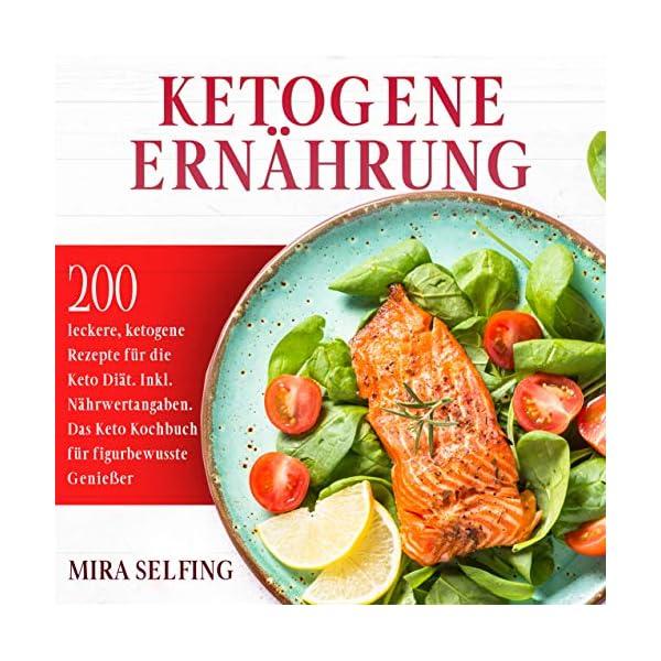 buy  Ketogene Ernährung: 200 leckere, ketogene Rezepte ... Books