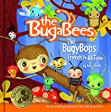 The BugyBops - Friends for All Time (Bugabees) (Hardcover)