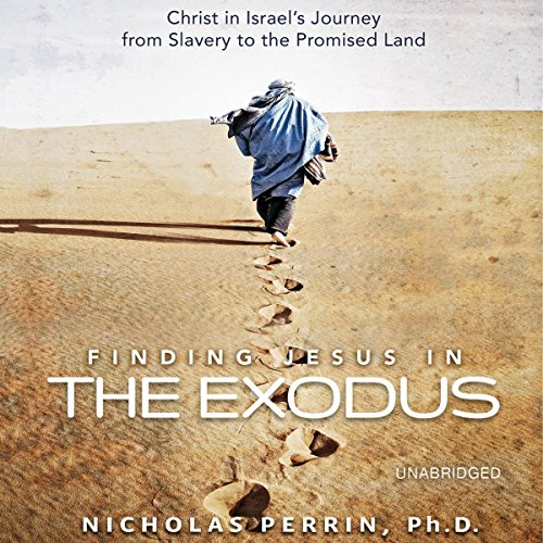 Finding Jesus in the Exodus cover art