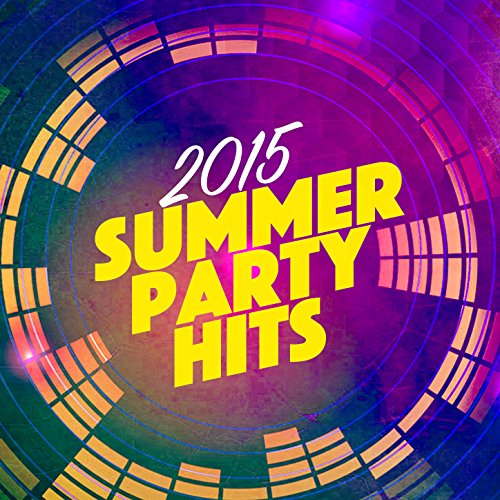 2015 Summer Party Hits
