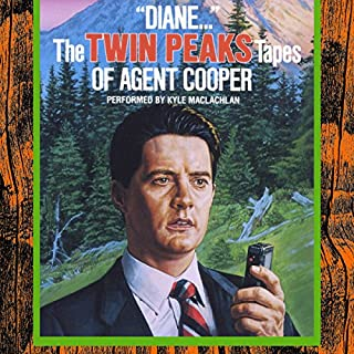 """Diane..."": The Twin Peaks Tapes of Agent Cooper cover art"