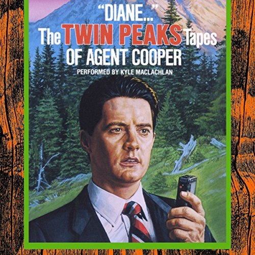 """Diane..."": The Twin Peaks Tapes of Agent Cooper audiobook cover art"