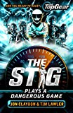 The Stig Plays a Dangerous Game: A Top Gear book (English Edition)