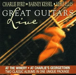 Great Guitars: Live Set Barney Kessel, Herb Ellis, Charlie Byrd
