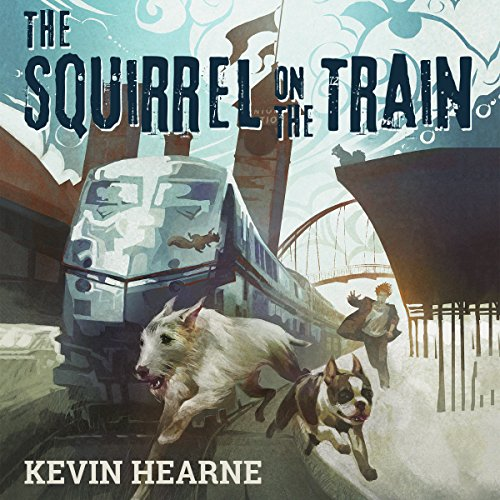 Oberon's Meaty Mysteries: The Squirrel on the Train audiobook cover art