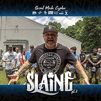 Grind Mode Cypher Slaine, Pt. 2
