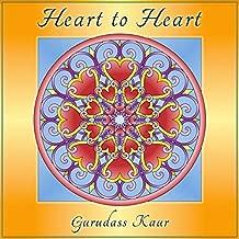 gurudass kaur heart to heart