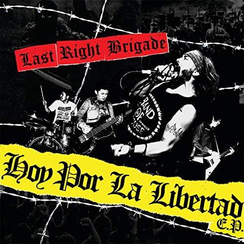 Last Right Brigade