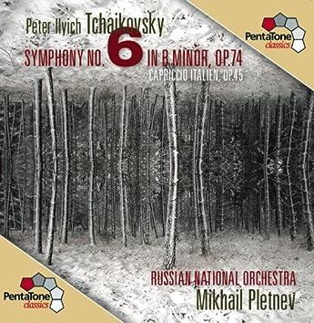 Tchaikovsky: Symphony No. 6 - Capriccio Italien