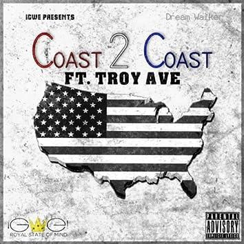 Coast 2 Coast (feat. Troy Ave) - Single