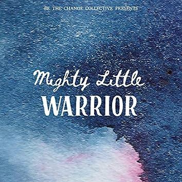 Mighty Little Warrior (feat. Sydney Guerrette)