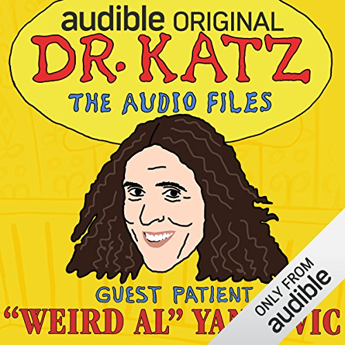 Ep. 8: Weird Al (Dr. Katz: The Audio Files) audiobook cover art