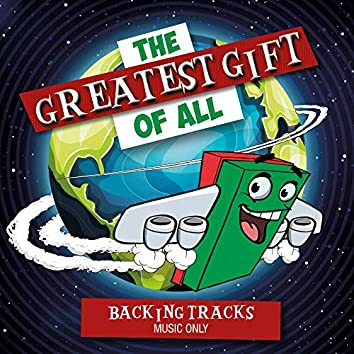 The Greatest Gift of All [Backing Tracks]